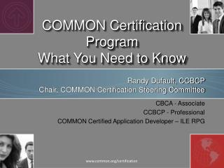 COMMON Certification  Program What You Need to Know