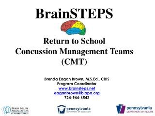 BrainSTEPS Return to School  Concussion Management Teams (CMT)