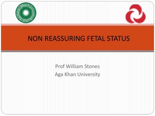Prof William Stones Aga Khan University