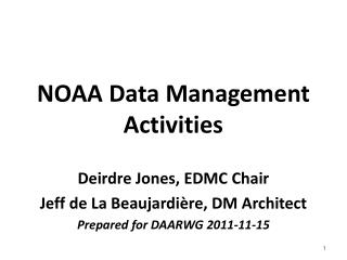 NOAA Data Management Activities