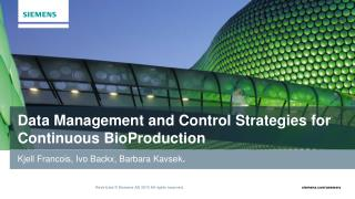 Data Management and Control Strategies for Continuous  BioProduction