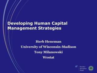 Developing Human Capital Management  Strategies
