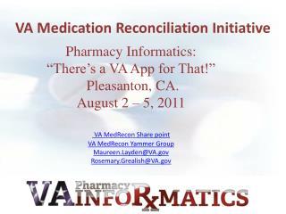 VA Medication Reconciliation Initiative