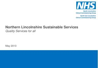 Northern Lincolnshire Sustainable Services Quality  Services for  all