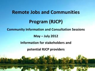 What is the Remote Jobs and Communities Program (RJCP)
