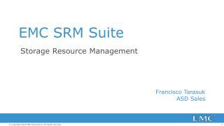 EMC SRM Suite