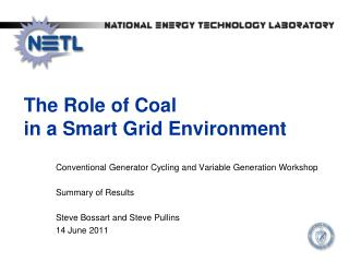 The Role of Coal  in a Smart Grid Environment