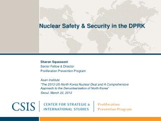 Nuclear Safety & Security in the DPRK