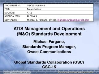 ATIS Management and Operations (M&O) Standards Development