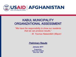 KABUL MUNICIPALITY  ORGANIZATIONAL ASSESSMENT