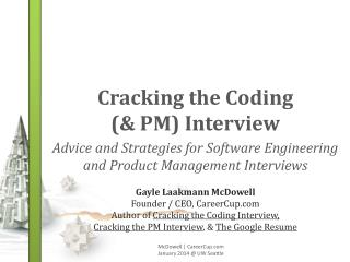 Cracking  the  Coding  (& PM)  Interview