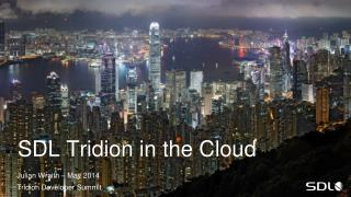 SDL Tridion  in the  Cloud