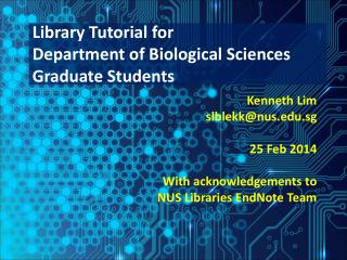 Library Tutorial for  Department of Biological Sciences Graduate Students