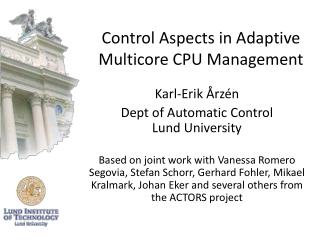 Control Aspects in Adaptive  Multicore CPU Management