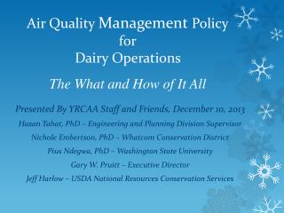 Air Quality  Management  Policy for Dairy Operations  T he What and How of It All