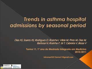 Trends in asthma  hospital admissions  by seasonal period
