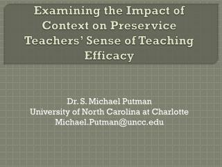 Examining the Impact of Context on  Preservice  Teachers� Sense of Teaching Efficacy