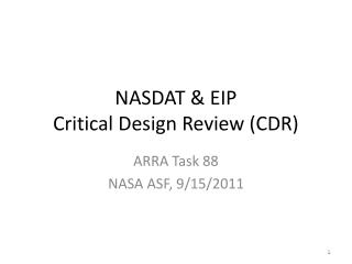 NASDAT & EIP Critical Design Review (CDR)