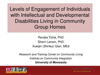 Levels  of Engagement of Individuals with Intellectual and Developmental Disabilities Living in Community Group  Homes