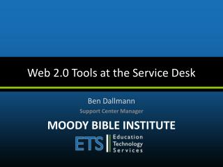 Web 2.0 Tools at the Service Desk