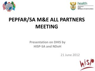 PEPFAR/SA M&E ALL PARTNERS MEETING