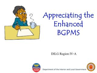 Appreciating the  Enhanced  BGPMS