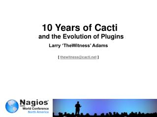 10 Years of Cacti  and the Evolution of Plugins