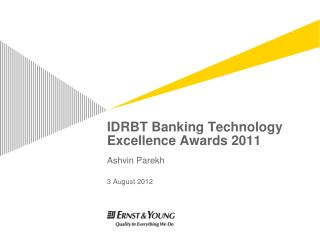 IDRBT Banking Technology Excellence Awards  2011