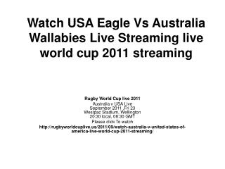 watch usa eagle vs australia wallabies live streaming world