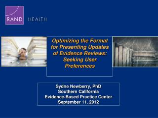 Optimizing the  F ormat  for Presenting  U pdates  of Evidence  R eviews:  Seeking User Preferences