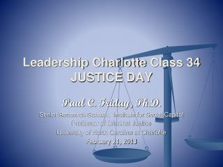 Leadership Charlotte  Class  34 JUSTICE DAY