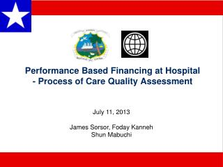 Performance Based Financing at Hospital - Process of Care Quality Assessment