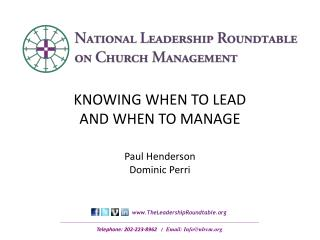 KNOWING WHEN TO LEAD  AND WHEN TO MANAGE Paul Henderson Dominic Perri