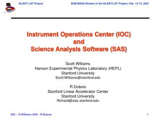 Instrument Operations Center and Science Analysis Software