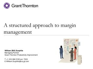 A structured approach to margin management