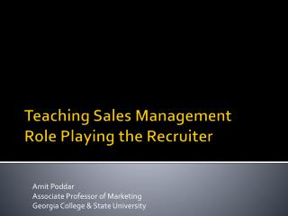 Teaching Sales Management Role Playing the Recruiter