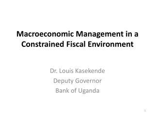 Macroeconomic Management in a Constrained Fiscal Environment