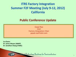 ITRS Factory Integration Summer F2F Meeting (July 9-12, 2012) California Public Conference Update