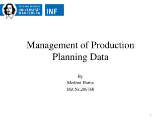 Management of Production Planning Data
