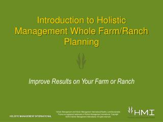 Introduction to Holistic Management Whole Farm/Ranch Planning
