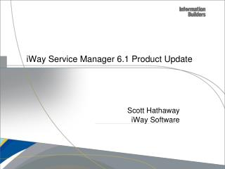 iWay Service Manager 6.1 Product Update