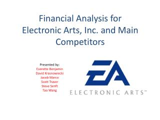 Financial Analysis for Electronic Arts, Inc. and Main Competitors