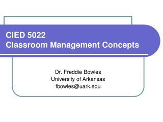 CIED 5022  Classroom Management Concepts