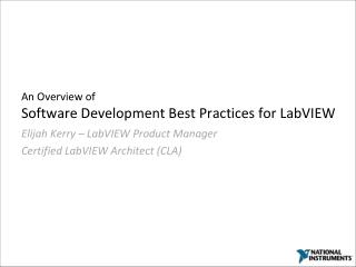 An Overview of Software Development Best Practices for LabVIEW