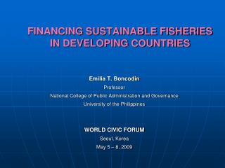FINANCING SUSTAINABLE FISHERIES  IN DEVELOPING COUNTRIES