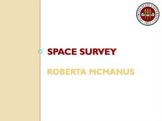 Space survey roberta mcmanus