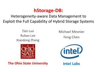hStorage -DB:  Heterogeneity-aware  Data Management to  Exploit  the Full Capability of Hybrid Storage Systems