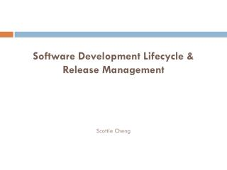 Software Development Lifecycle & Release Management