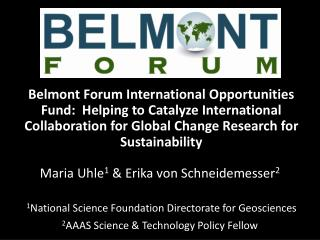 Belmont Forum International Opportunities Fund:  Helping to Catalyze International Collaboration for Global Change Rese