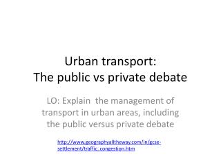 Urban transport: The  public  vs  private debate